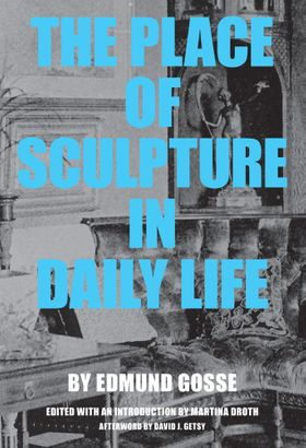 The Place of Sculpture in Daily Life