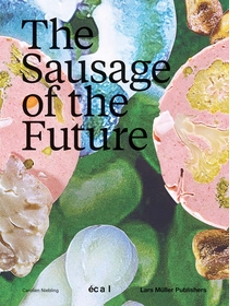 The Sausage of the Future