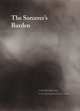 The Sorcerer's Burden