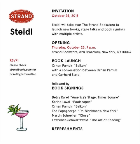 The Strand presents Gerhard Steidl launching books with Betsy Karel, Karine Laval, Orhan Pamuk, Tod Papageorge, Martin Schoeller and Lawrence Schwartzwald