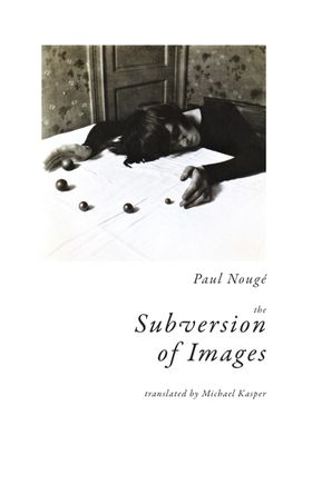 The Subversion of Images