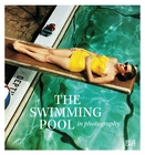 The Swimming Pool in Photography