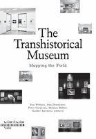 The Transhistorical Museum