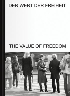 The Value of Freedom