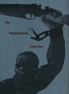 The Wayland Rudd Collection