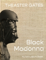 Theaster Gates: Black Madonna