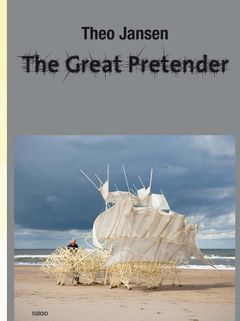 Theo Jansen: The Great Pretender