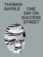 Thomas Bayrle: One Day on Success Street