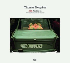 Thomas Hoepker: DDR Views