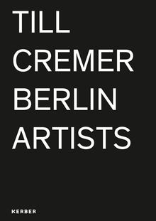 Till Cremer: Berlin Artists