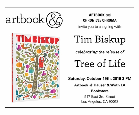 Tim Biskup to launch and sign 'Tree of Life' at Artbook at Hauser & Wirth Bookstore, Los Angeles