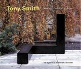 Tony Smith: Architect, Painter, Sculptor