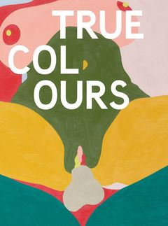 Helen Beard, Sadie Laska, Boo Saville: True Colours