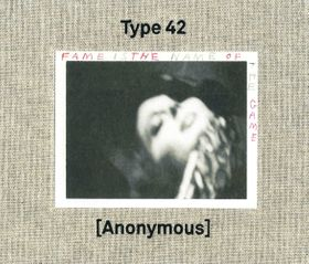 Type 42: Fame Is the Name of the Game