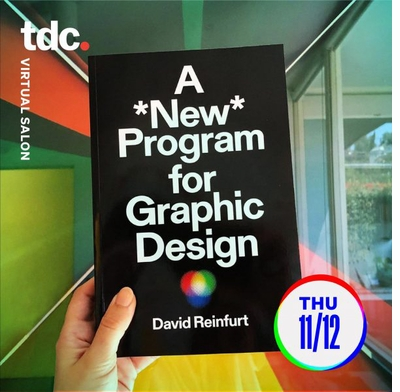 Type Directors Club presents 'A *New* Program for Graphic Design' with David Reinfurt