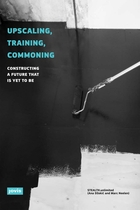 Upscaling, Training, Commoning