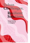 Urban Challenges, Resilient Solutions