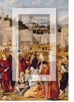 Venice, the Jews, and Europe