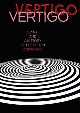Vertigo: Op Art and a History of Deception 1520 to 1970
