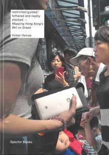 Volker Heinze: Mapping Hong Kong's Bet on Greed