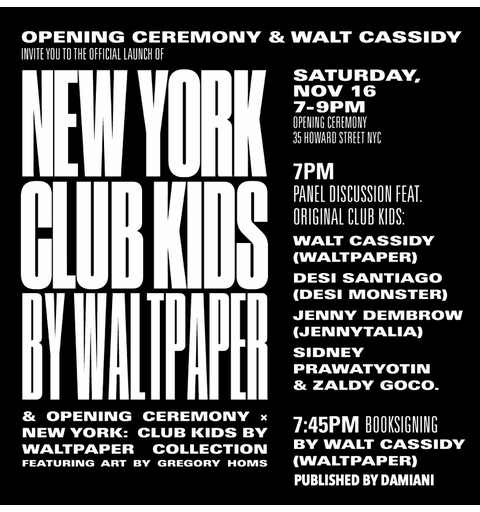 Walt Cassidy to launch 'New York: Club Kids' at Opening Ceremony