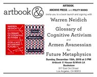 "Warren Neidich to launch ""Glossary of Cognitive Activism"" and Armen Avanessian to launch ""Future Metaphysics"" at Artbook @ Hauser & Wirth LA Bookstore"