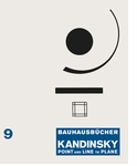 Wassily Kandinsky: Point and Line to Plane
