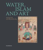 Water, Islam and Art