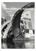 Water Works in the Netherlands