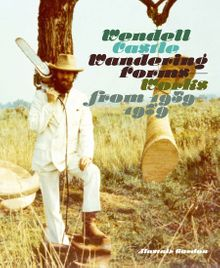 Wendell Castle: Wandering Forms