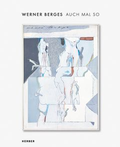 Werner Berges: For a Change