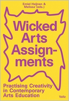 Wicked Arts Assignments