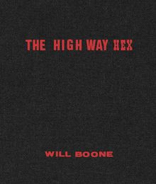 Will Boone: The Highway Hex