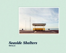 Will Scott: Seaside Shelters