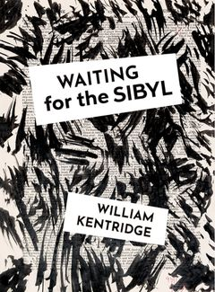 William Kentridge: Waiting for the Sibyl