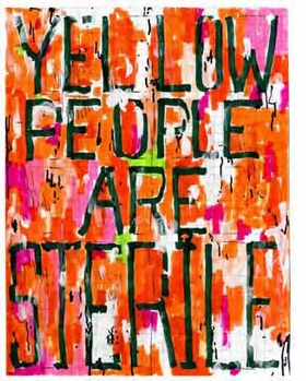 """Featured image, """"Yellow People Are Sterile"""" (03/17/2003), by William Pope.L, is reproduced from <I>Black People Are Cropped</I>."""