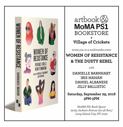 Women of Resistance & The Dusty Rebel at MoMA PS1 Book Space