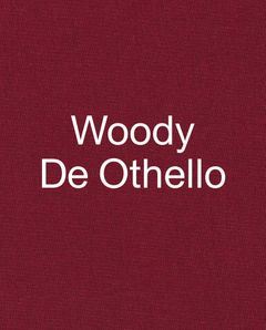 Woody De Othello