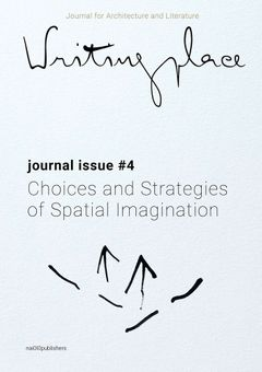Writingplace Journal for Architecture and Literature 4