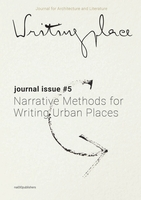 Writingplace Journal for Architecture and Literature 5