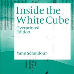 Yann Sérandour: Inside the White Cube