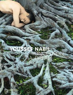 Youssef Nabil: Once Upon a Dream