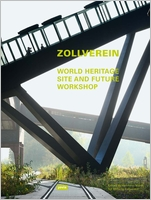 Zollverein: World Heritage Site and Future Workshop
