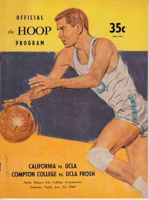 1963 UCLA Bruins vs. Cal Bears basketball program (John Wooden Keith Erickson Gail Goodrich Walt Hazzard)