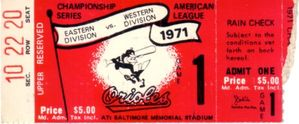 1971 ALCS Game 1 ticket stub (Baltimore Orioles 5, Oakland A's 3)