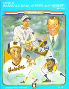 1982 Baseball Hall of Fame Induction Program or Yearbook (Hank Aaron Frank Robinson)