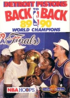 1989-90 Detroit Pistons Back to Back World Champions Hoops Collect A Book card