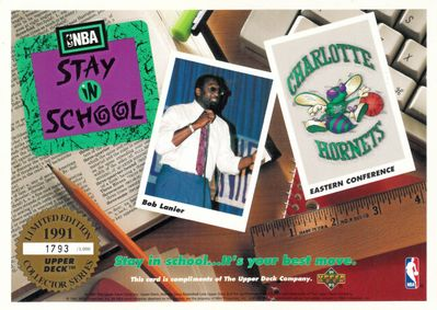 1991 Upper Deck Stay in School 5x7 Charlotte Hornets commemorative card Bob Lanier #/3000