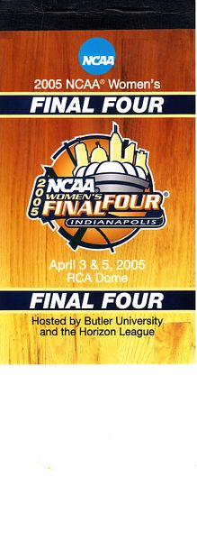 2005 NCAA Women's Basketball Final Four ticket booklet (Baylor wins)