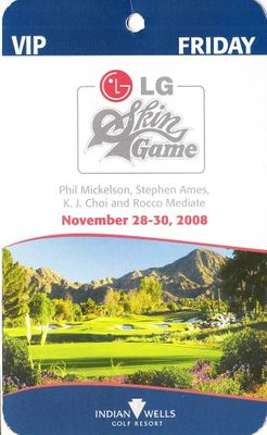 2008 Skins Game VIP golf ticket (Phil Mickelson)